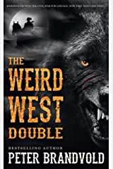 The Weird West Double Kindle Edition