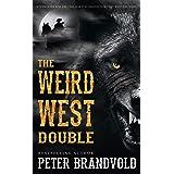 The Weird West Double