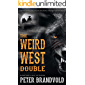The Weird West Double