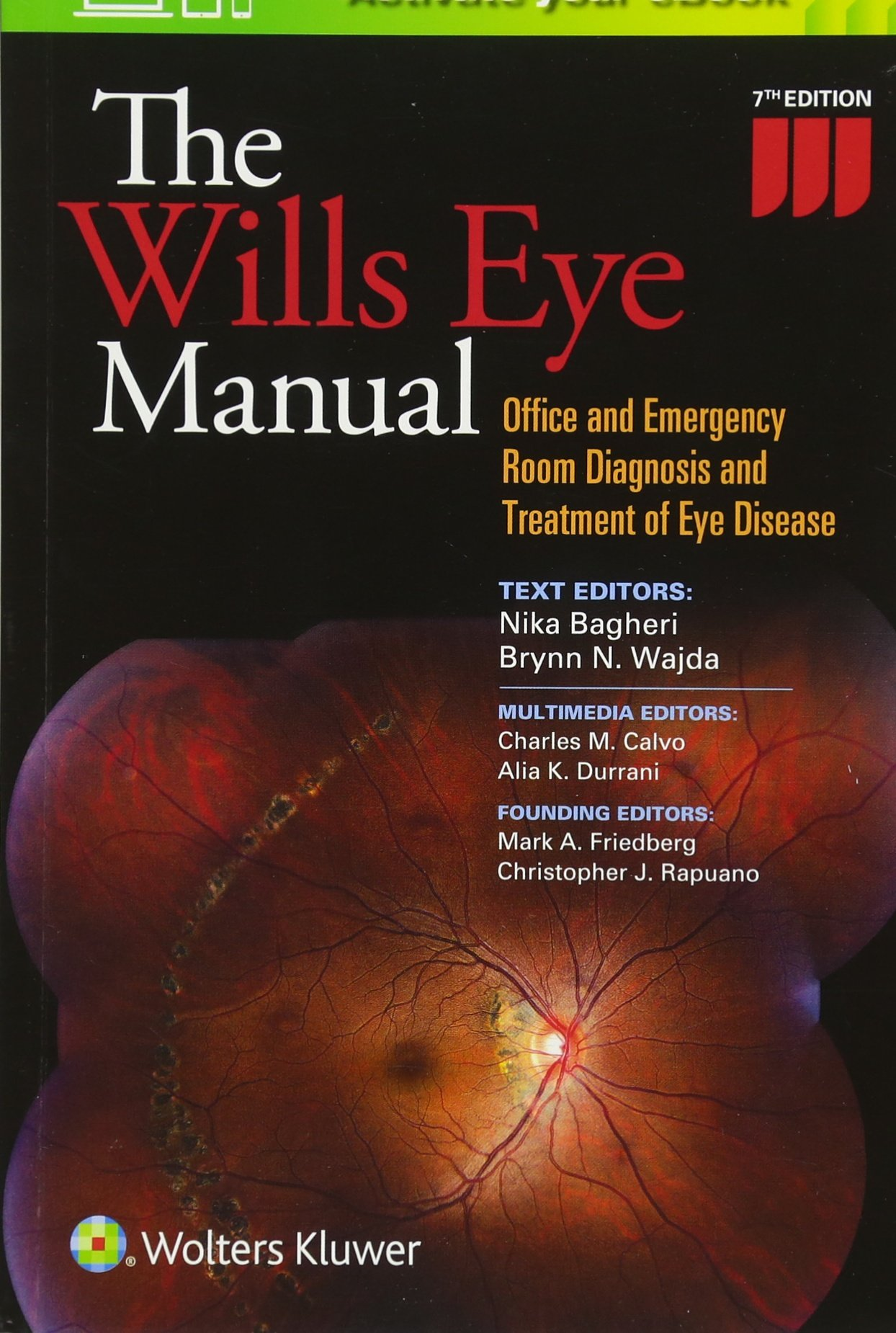 The Wills Eye Manual: Office and Emergency Room Diagnosis and Treatment of  Eye Disease: 9781496318831: Medicine & Health Science Books @ Amazon.com