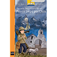 Perico trepa por Chile (El Barco de Vapor Naranja) (Spanish Edition)