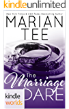 Dare To Love Series: The Marriage Dare (Kindle Worlds Novella)