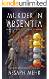 Murder In Absentia: Togas, Daggers, and Magic (Felix the Fox Book 1)