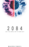 2084: The Short Story Version