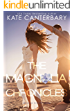 The Magnolia Chronicles (Adventures in Modern Dating)