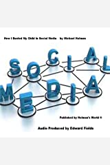How I Busted My Child in Social Media Audible Audiobook
