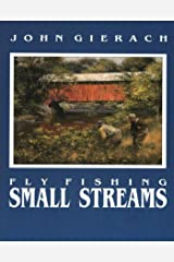 Fly Fishing Small Streams Kindle Edition