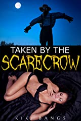 Taken by the Scarecrow (Reluctant Monster Sex Erotica)