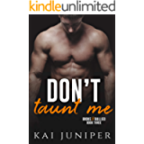 Don't Taunt Me (Broke & Bullied Book 3)