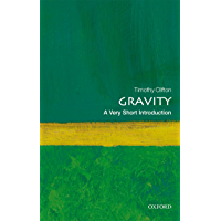 Gravity: A Very Short Introduction (Very Short Introductions) (English Edition)