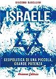 Israele. Geopolitica di una piccola, grande potenza