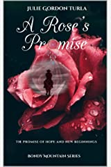 A Rose's Promise (Bondy Mountain Series Book 1) Kindle Edition