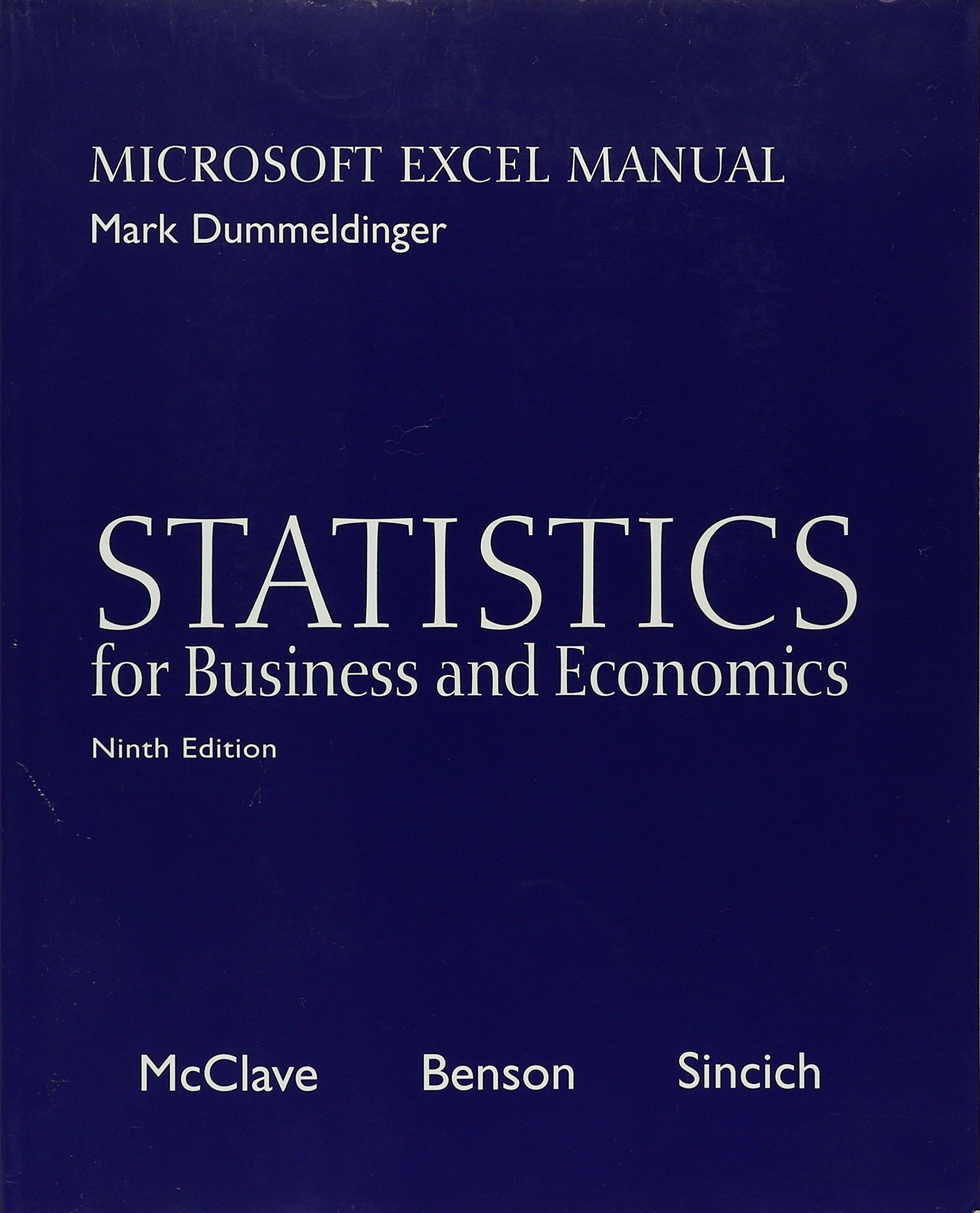 Statistics for Business and Economics: Microsoft Excel Manual (9th Ed,  w/CD): Mark Dummeldinger, McClave, Benson, Sincich: 9780130466495:  Amazon.com: Books