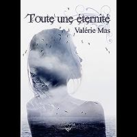 Toute une éternité (Elixir of Love) (French Edition)