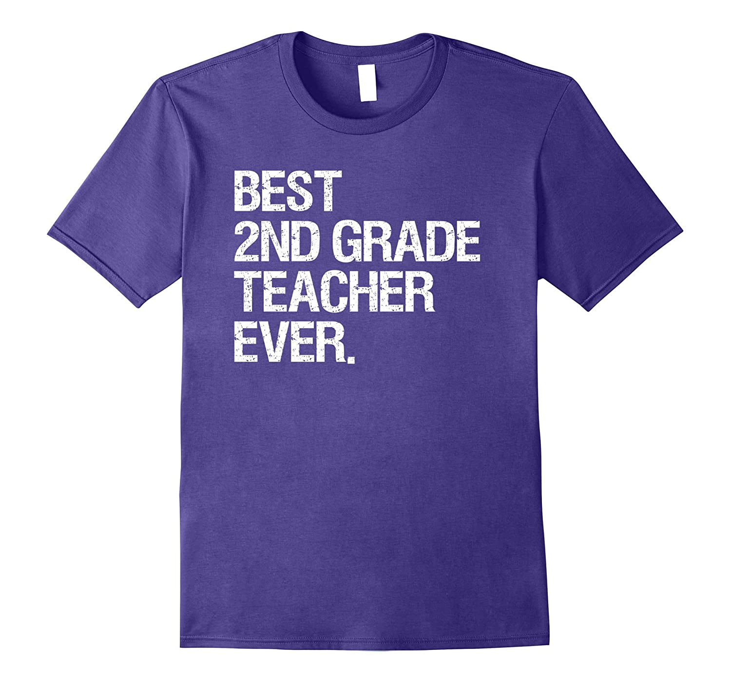 Best Second Grade Teacher Ever Shirt | Second Grade Teacher-BN
