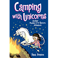 Camping with Unicorns (Phoebe and Her Unicorn Series Book 11): Another Phoebe and Her Unicorn Adventure