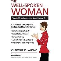 Well-Spoken Woman, The