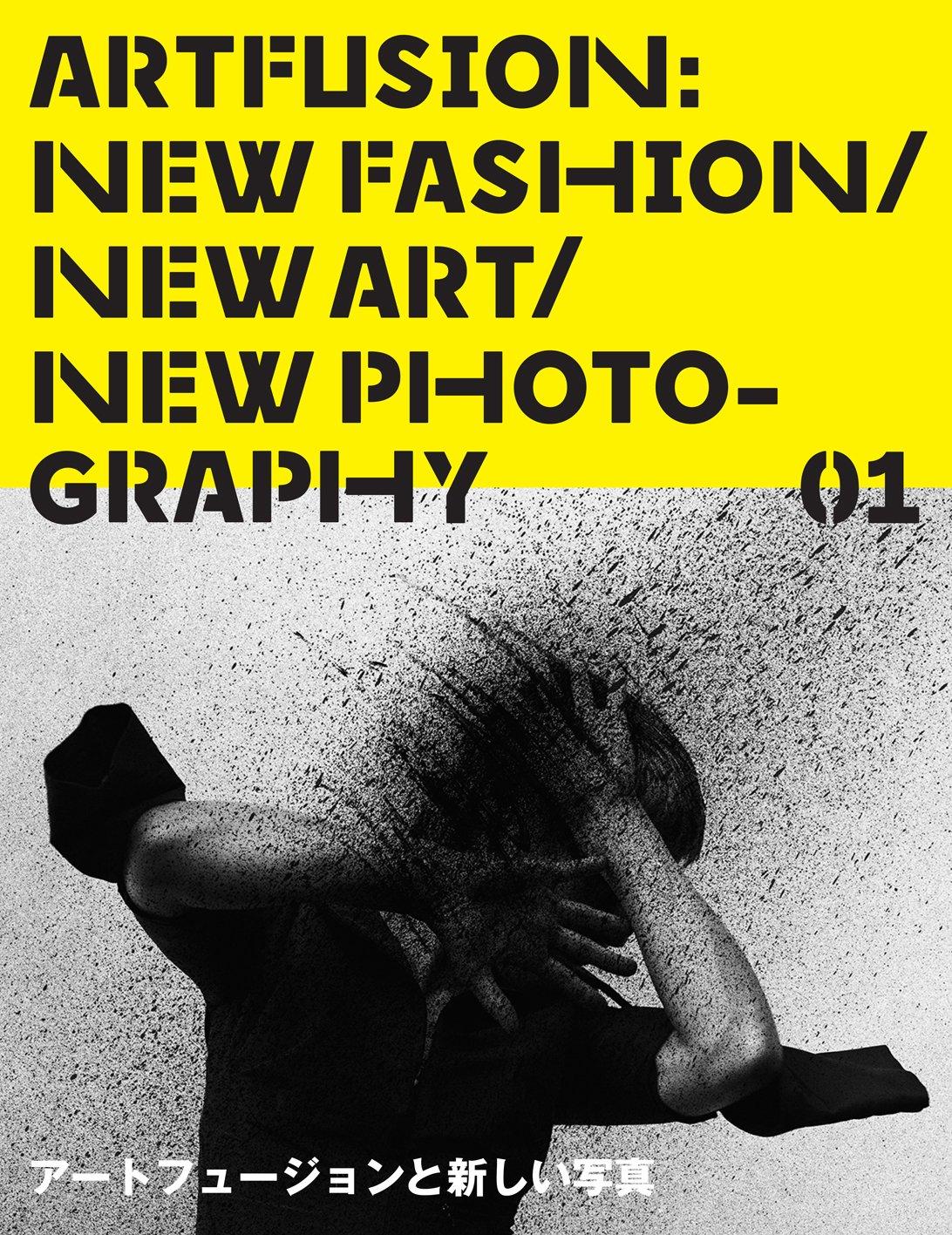 Read Online Art Fusion 01: New Fashion / New Art / New Photo-graphy pdf