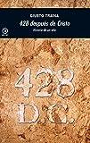 428 después de Cristo: Historia de un año (Universitaria)