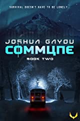 Commune 2: (Commune Series, Book 2) Kindle Edition