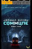 Commune 2: (Commune Series, Book 2)