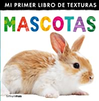 Mascotas. Mi Primer Libro De