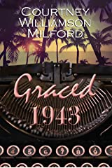 Graced 1943 (The Grace Family Chronicles Book 1) Kindle Edition