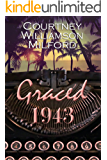 Graced 1943 (The Grace Family Chronicles)