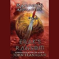 Erak's Ransom: Ranger's Apprentice Series