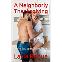 A Neighborly Thanksgiving: More Swapping Adventures (Getting Neighborly Book 4) (English Edition)