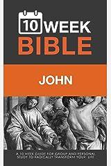 John: A 10 Week Bible Study Kindle Edition