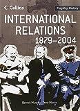 Flagship History – International Relations 1879–2004