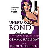 Unbreakable Bond (Jamie Bond Mysteries Book 1)