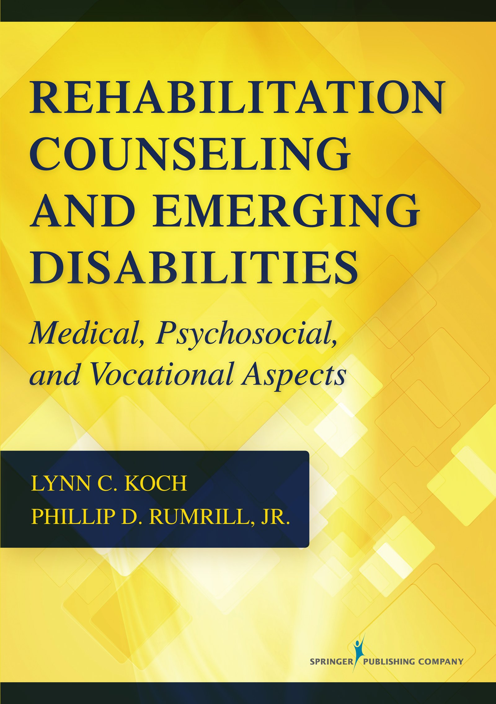 Rehabilitation Counseling and Emerging Disabilities: Medical, Psychosocial, and Vocational Aspects