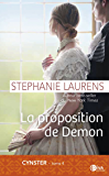 La proposition de Demon: Cynster tome 4