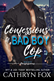 Confessions of a Bad Boy Cop (Bad  Boy Confessions)