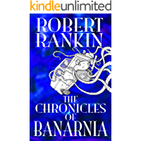 The Chronicles of Banarnia (The Final Brentford Trilogy Book 2)