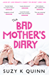 Bad Mother's Diary: a feel good romantic comedy (English Edition)