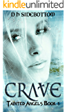 Crave (Tainted Angels Book 1)