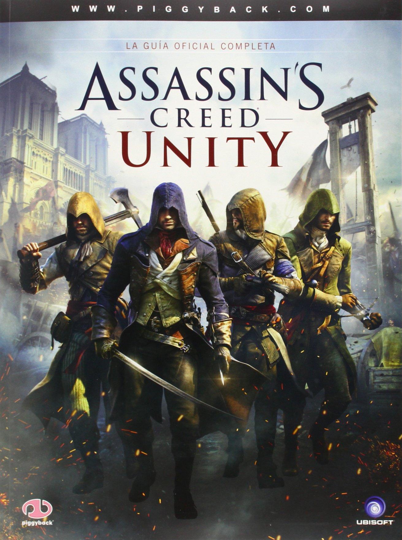 Guía Assassin's Creed Unity Tapa blanda – 13 nov 2014 Vv.Aa. Piggyback 1908172703 arte