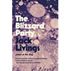 The Blizzard Party: A Novel