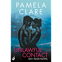 Unlawful Contact: I-Team 3 (A series of sexy, thrilling, unputdownable adventure) (English Edition)