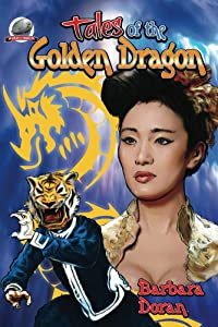 Tales of the Golden Dragon