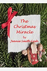 The Christmas Miracle Kindle Edition