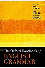 The Oxford Handbook of English Grammar (Oxford Handbooks) Kindle Edition