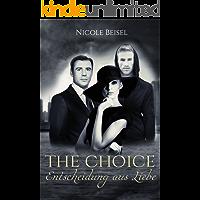 The Choice - Entscheidung aus Liebe