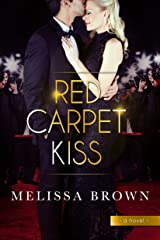 Red Carpet Kiss Kindle Edition