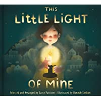 This Little Light of Mine: A Lift the Flap Children's Book