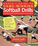 Coach's Guide to Game-Winning Softball