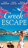 Greek Escape: The Dimitrakos Proposition / The Virgin's Choice / Bought for Her Baby (Bedded by Blackmail, Book 15) (Mills & Boon M&B)